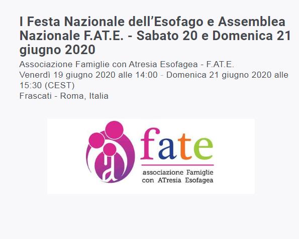 I° Festa Nazionale dell'Esofago e Assemblea Nazionale F.AT.E. – Sabato 20 e Domenica 21 giugno 2020